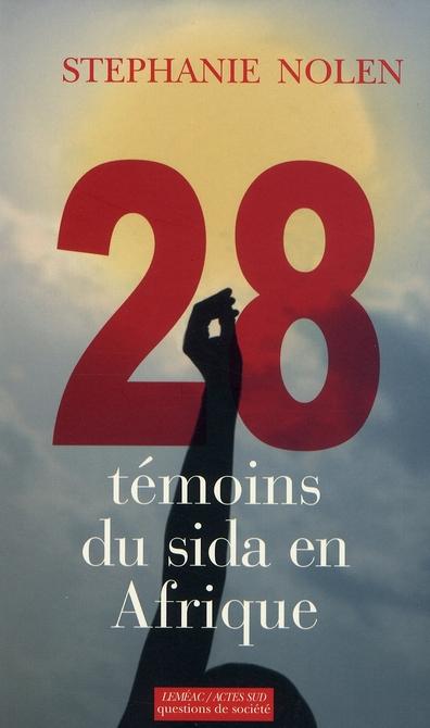 28 Temoins Du Sida En Afrique