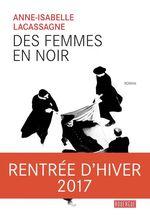 Vente Livre Numérique : Des femmes en noir  - Anne-Isabelle Lacassagne