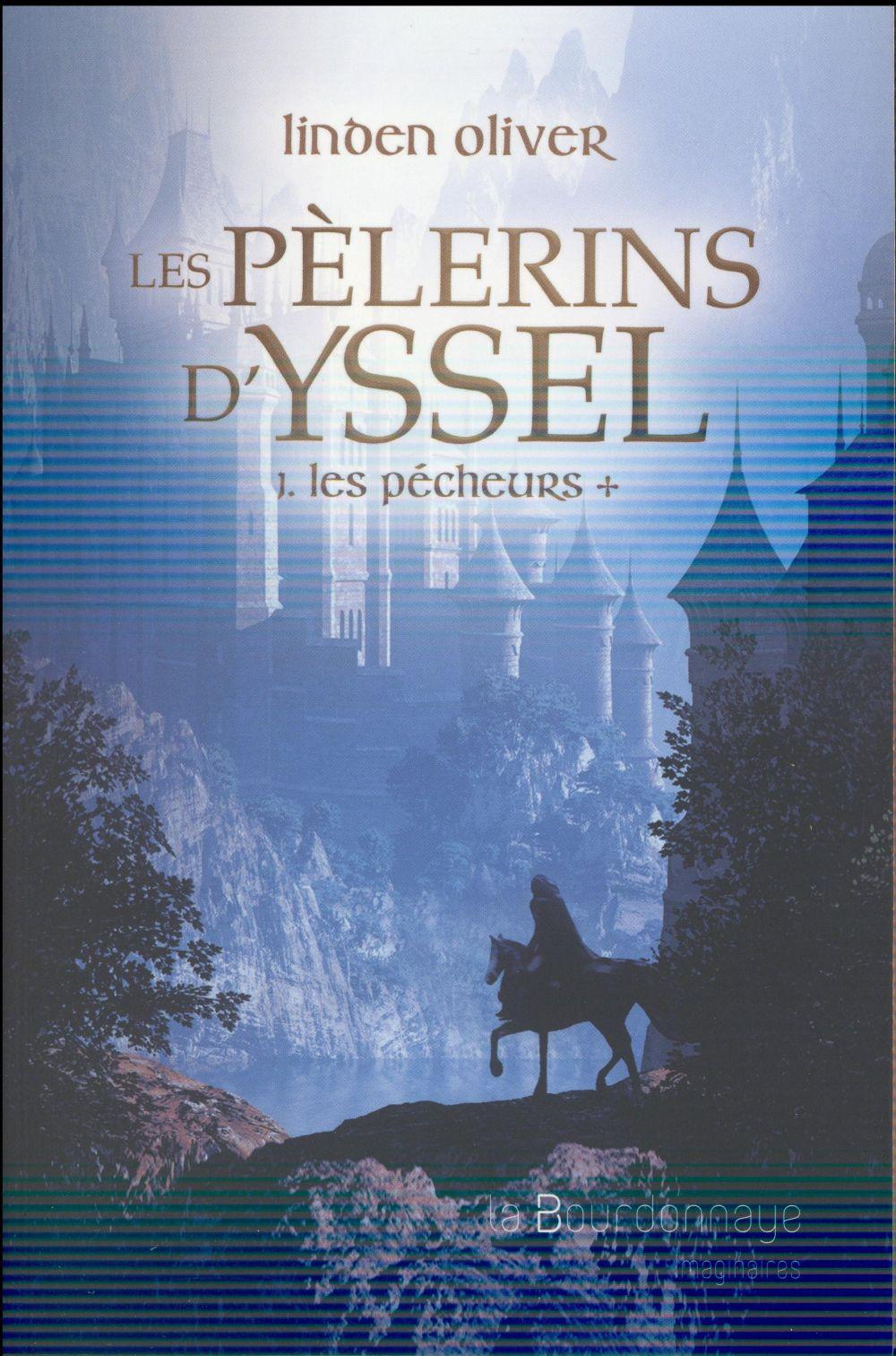 les pèlerins d'Yssel t.1 ; les pécheurs