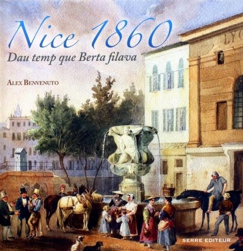 Nice 1860 ; dau temp que Berta Filava