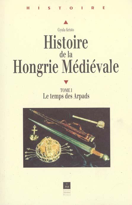 Histoire de la hongrie medievale
