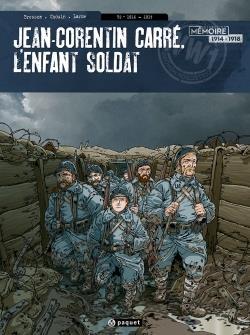 Jean-Corentin Carré, l'enfant soldat T.2 ; 1916-1917