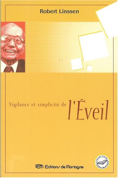 Vigilance et simplicite de l'eveil