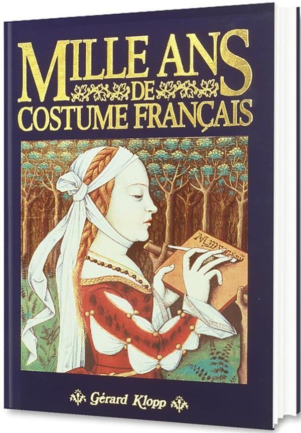 Mille ans de costume français