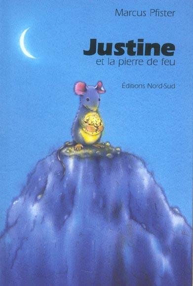 Justine Et La Pierre De Feu