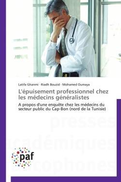 L'épuisement professionnel chez les médecins généralistes