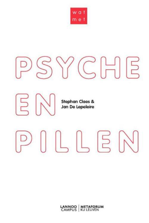 Psyche en pillen?