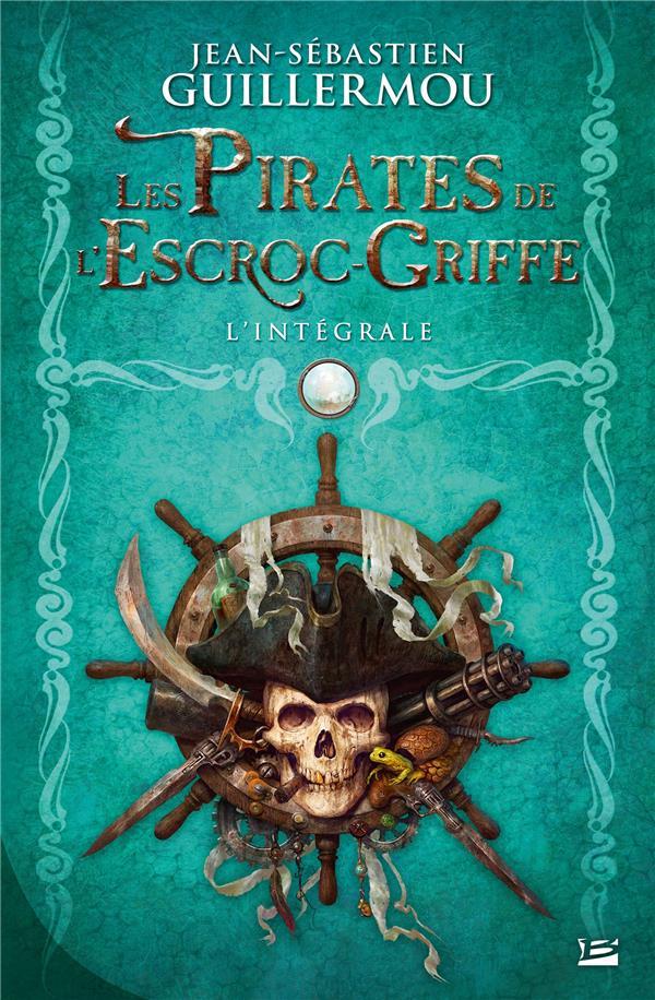 Les pirates de l'Escroc-Griffe ; INTEGRALE T.1 A T.3