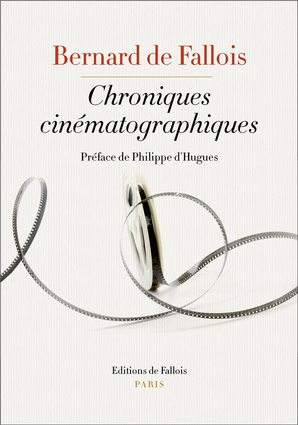 CHRONIQUES CINEMATOGRAPHIQUES