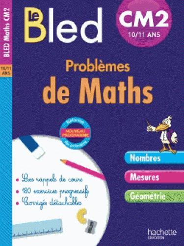 CAHIER BLED - PROBLEMES DE MATHS CM2