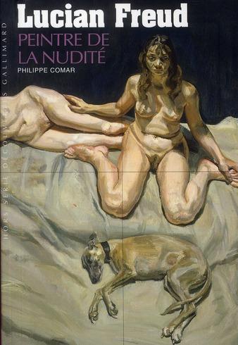 Lucian Freud ; le peintre de la nudité