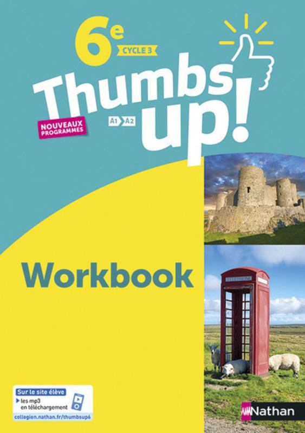 - THUMBS UP!  -  ANGLAIS  -  6E  -  WORKBOOK (EDITION 2017)