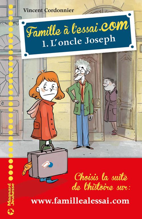 Famille à l'essai.com T.1 ; l'oncle Joseph