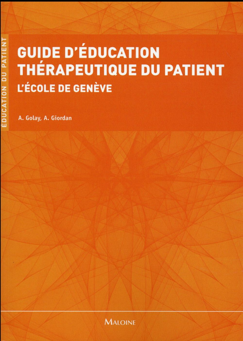 Guide d'education therapeutique du patient l'ecole de geneve