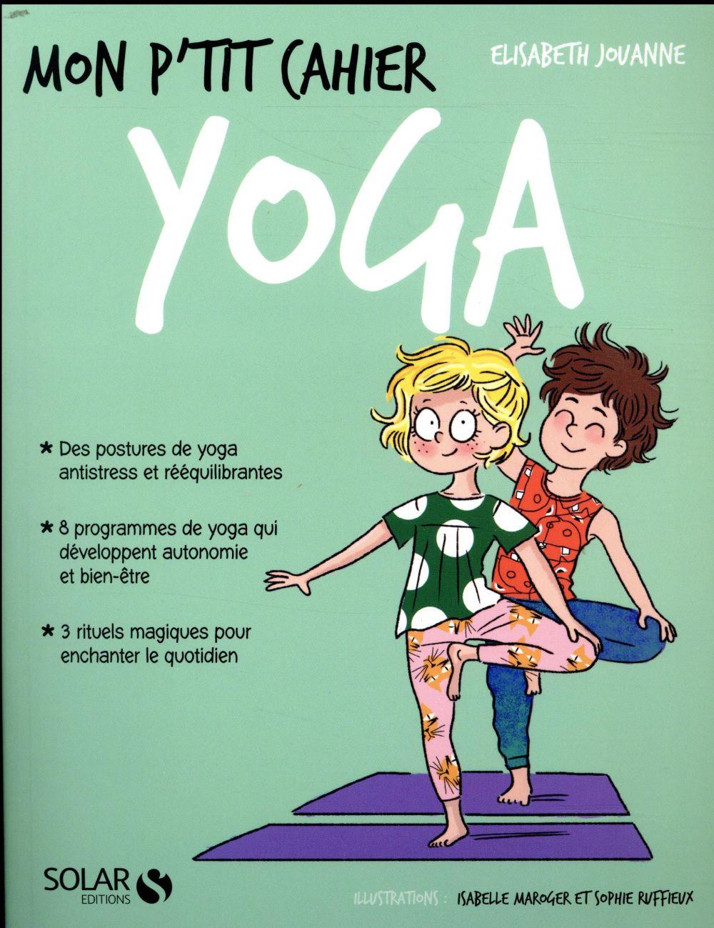 MON P'TIT CAHIER ; yoga