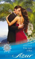 Vente EBooks : Une nuit à Rio  - Jennie Lucas