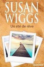 Vente EBooks : Un été de rêve  - Susan Wiggs