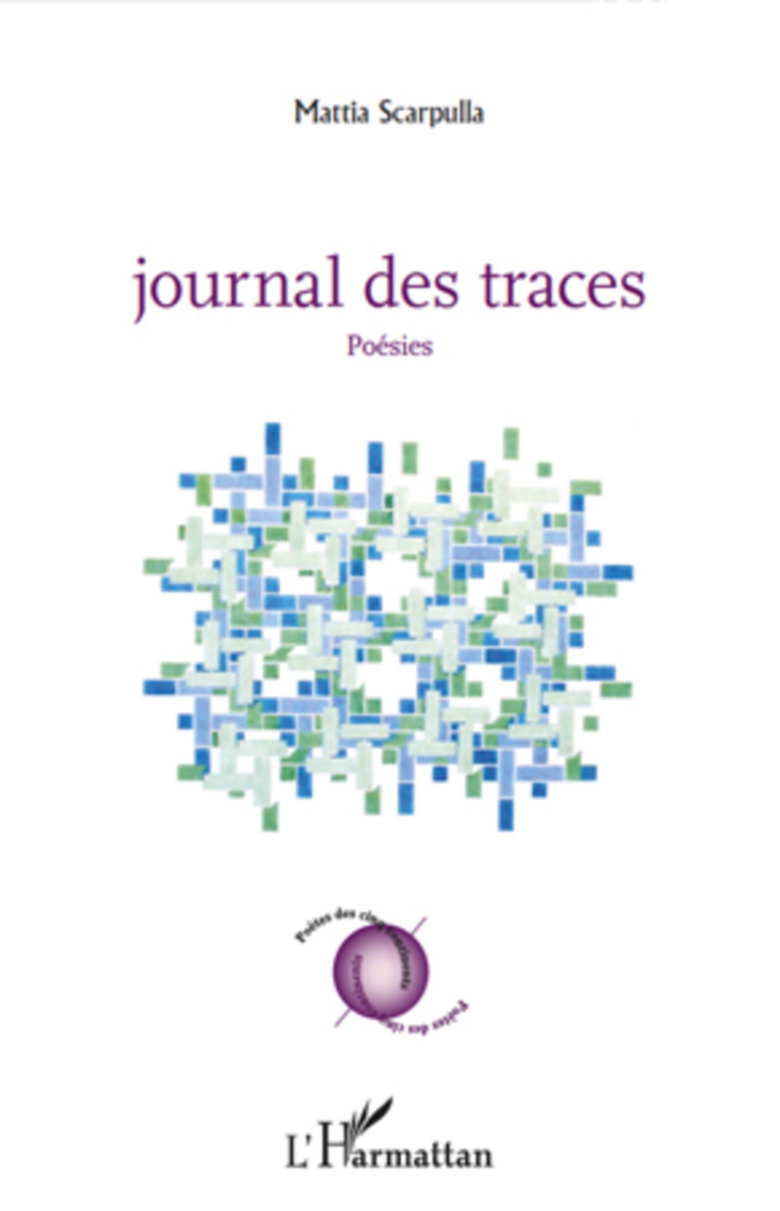 Journal des traces  - Mattia Scarpulla