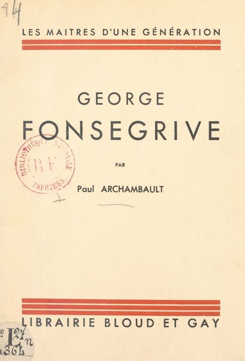 George Fonsegrive  - Paul Archambault