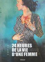 Vente Livre Numérique : 24 heures de la vie d'une femme  - Nicolas Otéro