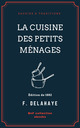La Cuisine des petits ménages  - F. Delahaye