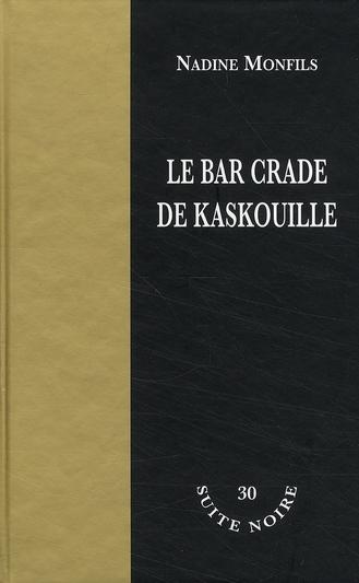 La bar crade de kaskouille