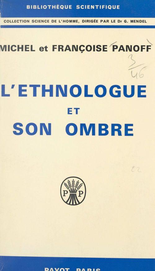 L'ethnologue et son ombre