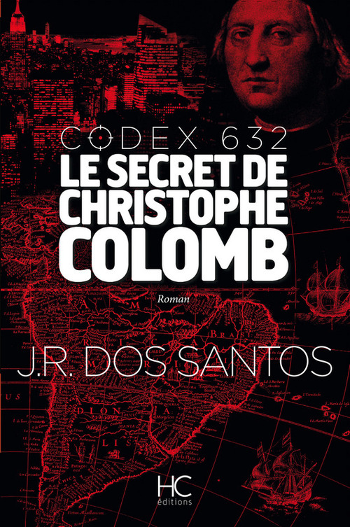 codex 632 ; le secret de Christophe Colomb