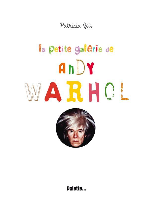 La petite galerie d'Andy Warhol