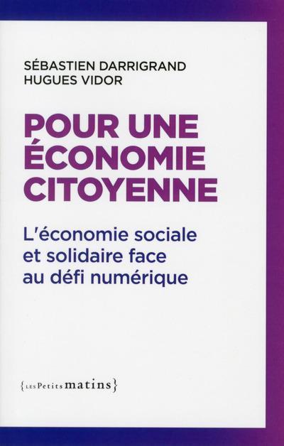 Pour une économie citoyenne ; l'économie sociale et solidaire face au défi numérique