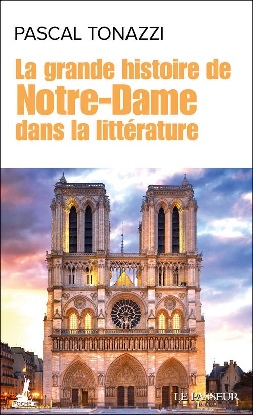 La grande histoire de Notre-Dame dans la littérature