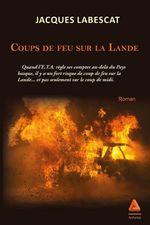 Vente Livre Numérique : Coups de feu sur la Lande  - Jacques Labescat