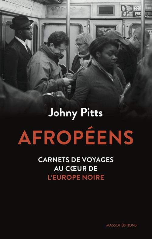 Afropéens ; carnets de voyage au coeur de l'Europe noire