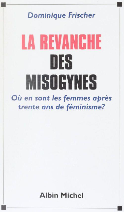 La revanche des misogynes