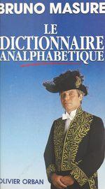 Vente Livre Numérique : Le dictionnaire analphabétique  - Bruno Masure
