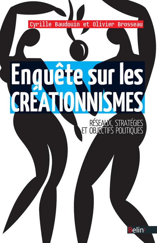 Enquête sur les créationnismes