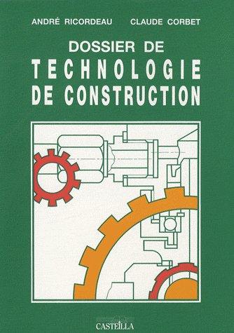 Dossier De Technologie De Construction ; Ouvrage