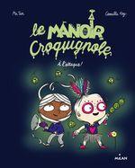 Vente Livre Numérique : Le manoir Croquignole, Tome 02  - Mr Tan