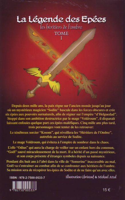 La légende des épées t.1 ; les héritiers de l'ombre
