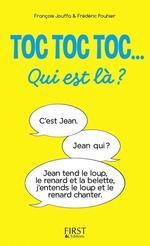 Vente EBooks : Toc toc toc... Qui est là ? - des centaines de TOC TOC TOC hilarants  - Frédéric Pouhier - François Jouffa