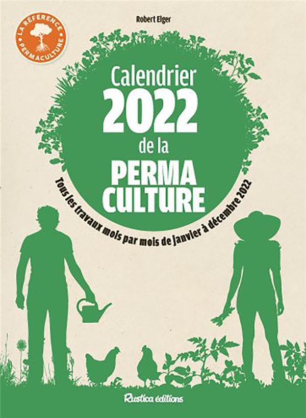Calendrier de la permaculture (édition 2022)