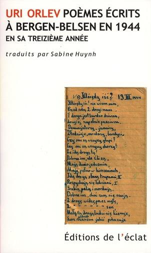 Uri Orlev, poèmes écrits à Bergen-Belsen en 1944 en sa treizième année