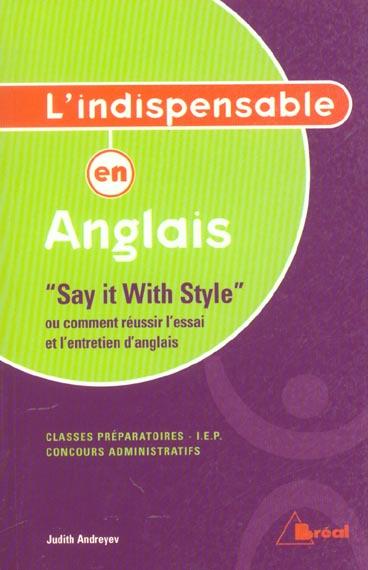 Say It With Style Ou Comment Reussir L'Essai Et L'Entretien D'Anglais