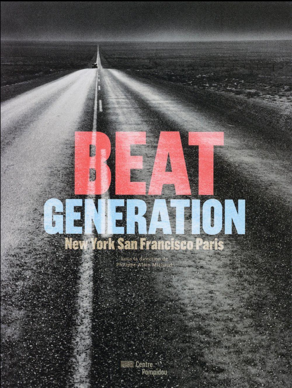 Beat Generation, New York, San Francisco, Paris