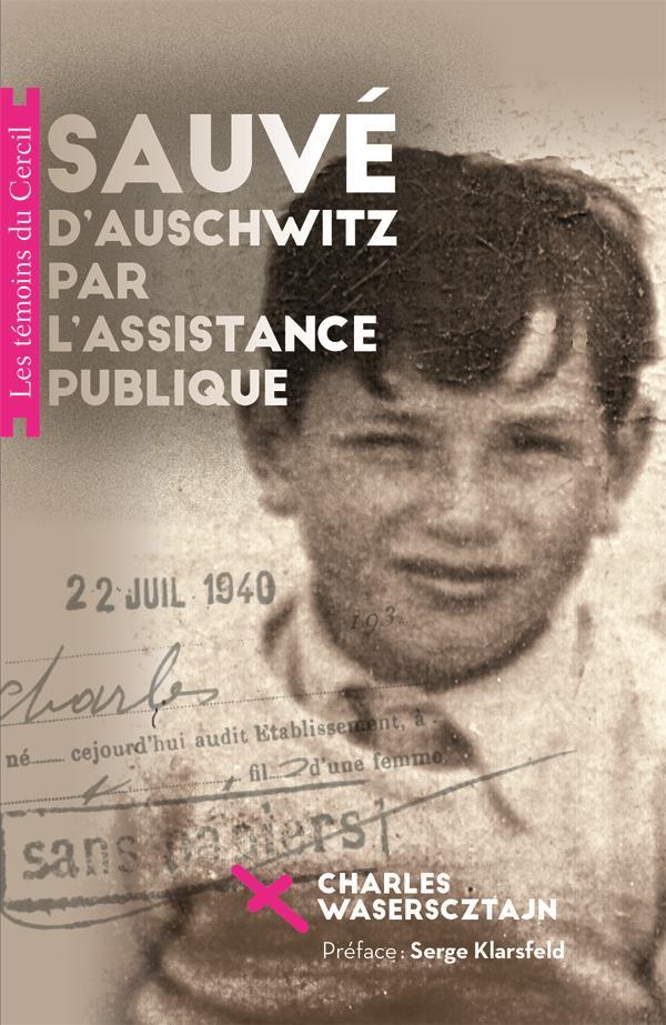 Sauvé d'Auschwitz par l'asssitance publique