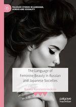 The Language of Feminine Beauty in Russian and Japanese Societies  - Natalia Konstantinovskaia
