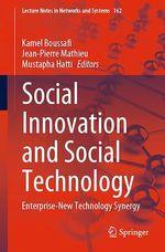 Social Innovation and Social Technology  - Kamel Boussafi - Mustapha Hatti - Jean-Pierre Mathieu
