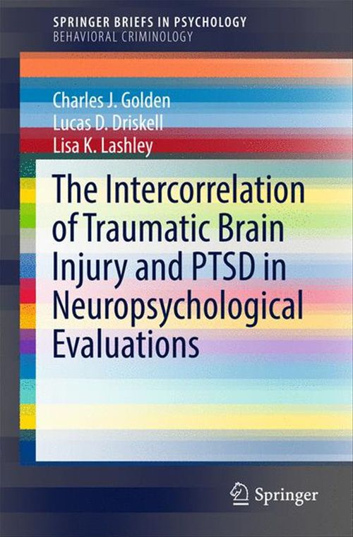 The Intercorrelation of Traumatic Brain Injury and PTSD in Neuropsychological Evaluations