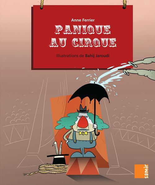 Aux 4 Vents; Panique Au Cirque