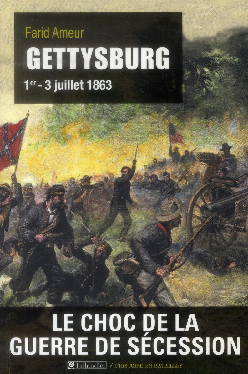 Gettysburg ; 1er-3 juillet 1863